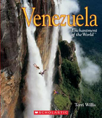 Venezuela: Enchantment of the world