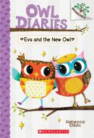 Eva+and+the+new+owl by Elliott, Rebecca © 2016 (Added: 9/11/19)
