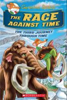 The+race+against+time++the+third+journey+through+time by Stilton, Geronimo © 2016 (Added: 1/26/16)