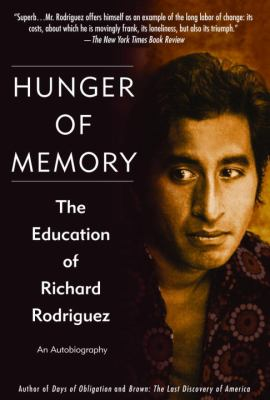 Hunger of Memory: The Eduacation of Richard Rodriguez