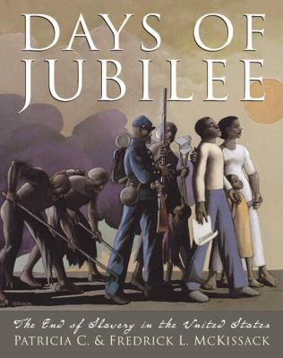 cover photo: Days of Jubilee: The End of Slavery in the United States