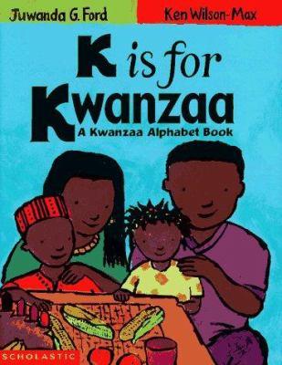 Details about K is for Kwanzaa: a Kwanzaa Alphabet Book