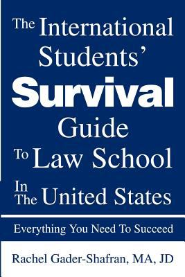 The International Students' Survival Guide to Law School in the United States book cover