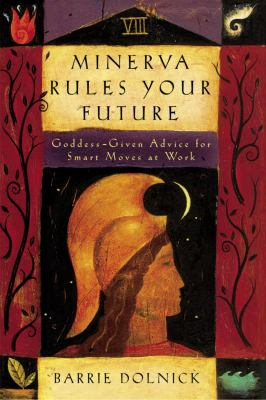 Cover image for Minerva rules your future 