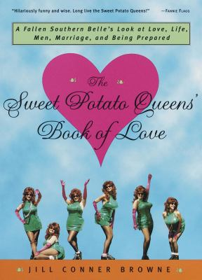 Sweet Potato Queen's Book of Love
