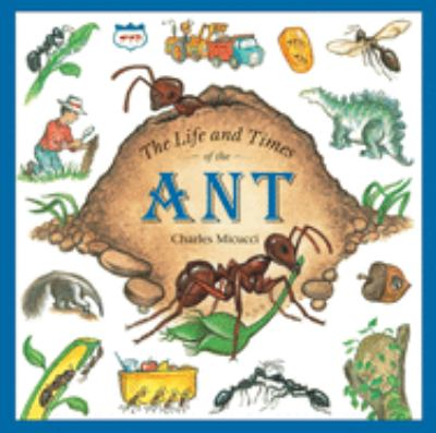 Cover image for The life and times of the ant