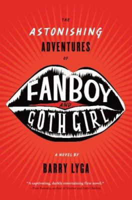 Astonishing Adventures of Fanboy and Goth Girl book cover