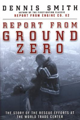 cover photo: Report from Ground Zero: The Story of the Rescue Efforts at the World Trade Center