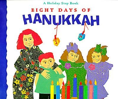 Details about Eight Days of Hanukkah: a Holiday Step Book