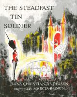 The+steadfast+tin+soldier by Andersen, H. C. (Hans Christian) © 1953 (Added: 7/30/19)