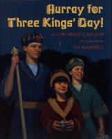 Hooray for Three Kings' Day!