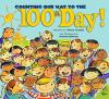Counting Our Way to the 100th Day! book cover