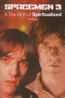 cover of Spacemen 3 &amp; The Birth of Spiritualized 