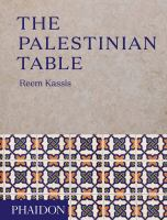 The Palestinian Table by Kassis, Reem © 2017 (Added: 5/15/18)