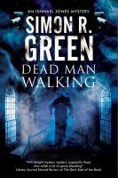 Dead Man Walking by Green, Simon R. © 2016 (Added: 9/9/16)