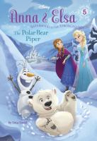 The+polar+bear+piper by David, Erica © 2015 (Added: 1/17/18)