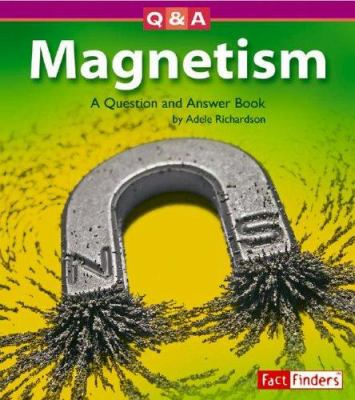 Cover image for Magnetism : a question and answer book 