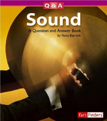 Cover image for Sound : a question and answer book 