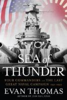 cover of Sea of Thunder: Four Commanders and the Last Great Naval Campaign; 1941 - 1945