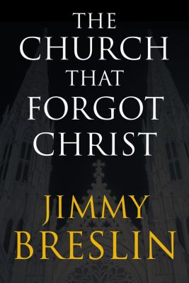 Cover image for The church that forgot Christ