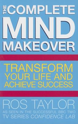 The Complete Mind Makeover