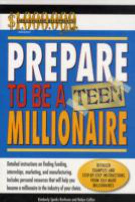 Cover image for Prepare to be a teen millionaire