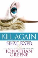 Kill Again by Baer, Neal © 2015 (Added: 7/17/15)