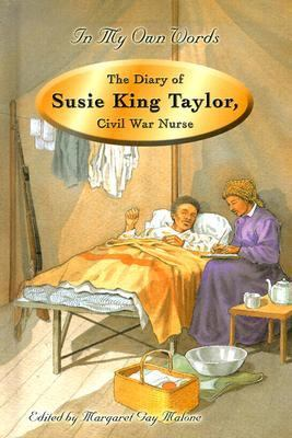 cover photo: The Diary of Susie King Taylor, Civil War Nurse