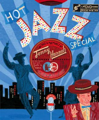 Hot Jazz Special by Jonny Hannah (Illustrator)