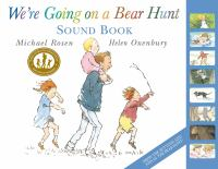 Were+going+on+a+bear+hunt+sound+book by Rosen, Michael © 2014 (Added: 2/4/16)