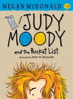 Judy+moody+and+the+bucket+list by McDonald, Megan © 2016 (Added: 8/5/16)
