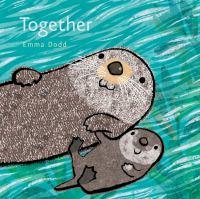 Together by Dodd, Emma © 2016 (Added: 10/17/16)