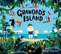 Grandads+island by Davies, Benji © 2016 (Added: 6/15/16)