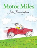Motor+miles by Burningham, John © 2016 (Added: 9/7/16)