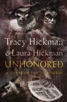 Unhonored by Hickman, Tracy © 2016 (Added: 10/14/16)
