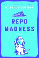 Repo Madness by Cameron, W. Bruce © 2016 (Added: 8/23/16)