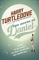 The House Of Daniel by Turtledove, Harry © 2016 (Added: 4/19/16)