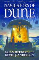 Navigators Of Dune by Herbert, Brian © 2016 (Added: 9/14/16)