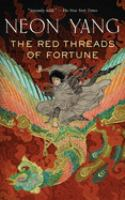 The Red Threads Of Fortune by Yang, JY © 2017 (Added: 1/31/18)
