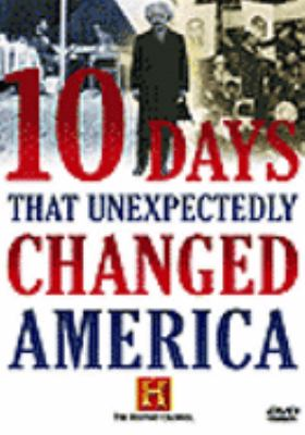 cover photo: 10 Days That Unexpectedly Changed America
