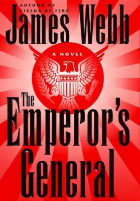 Details about The emperor's general : a novel