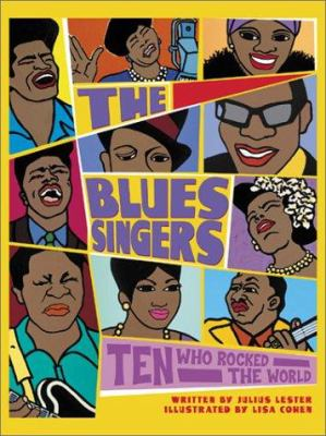 The Blues Singers by Julius Lester; Lisa Cohen (Illustrator)