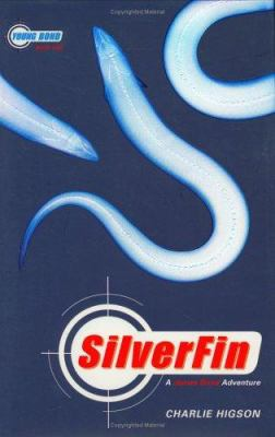 Cover image for SilverFin : a James Bond adventure