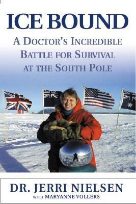 Details about Ice bound : a doctor's incredible battle for survival at the South Pole