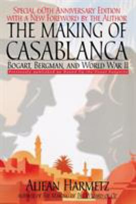 Cover image for The making of Casablanca 