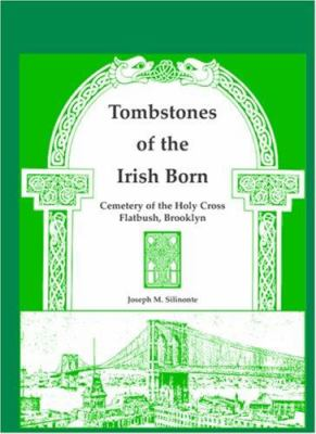 Cover image for Tombstones of the Irish born 