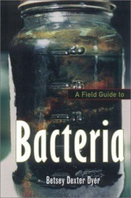 A Field Guide to Bacteria book cover image