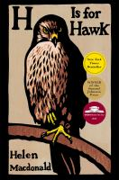 H Is For Hawk by Macdonald, Helen © 2014 (Added: 10/12/16)