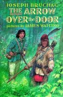 Cover of The Arrow Over the Door (Grades 4-6)