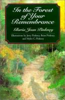 In the Forest of Your Remembrance catalog link
